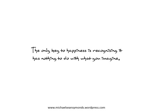The Key To Happiness. michael sean symonds